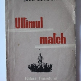 Jack London - Ultimul match