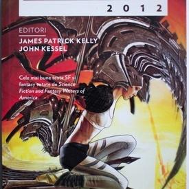 James Patrick Kelly, John Kessel - Antologia Nebula 2012