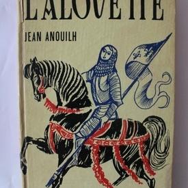 Jean Anouilh - L`alouette (editie hardcover)