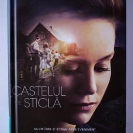 Jeannette Walls - Castelul de sticla (memorii) (editie hardcover)