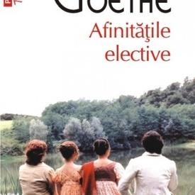 Johann Wolfgang von Goethe - Afinitatile elective