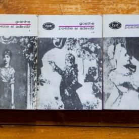 Johann Wolfgang von Goethe - Poezie si adevar (3 vol.)