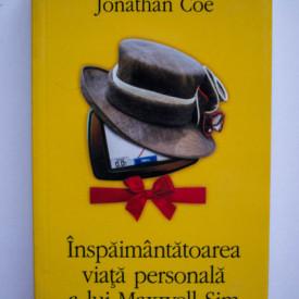 Jonathan Coe - Inspaimantatoarea viata personala a lui Maxwell Sim