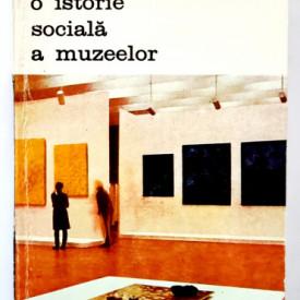Kenneth Hudson - O istorie sociala a muzeelor