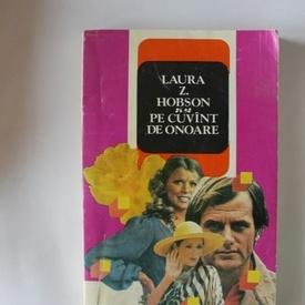 Laura Z. Hobson - Pe cuvant de onoare
