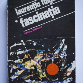 Laurentiu Fulga - Fascinatia