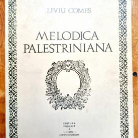 Liviu Comes - Melodica palestriniana
