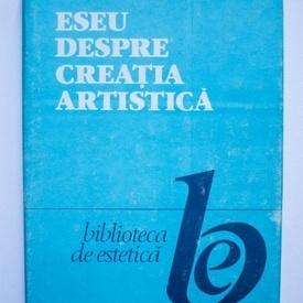 Liviu Rusu - Eseu despre creatia artistica (editie hardcover)