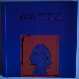 Lucian Alecsa - Viata mahmura si neagra (cu autograf)