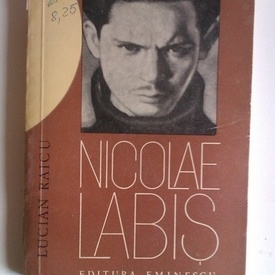 Lucian Raicu - Nicolae Labis