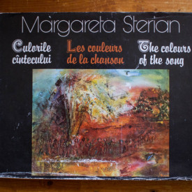 Margareta Sterian - Culorile cantecului / Les couleurs de la chanson / The colours of the song (editie hardcover, trilingva, romano-franceza-engleza)