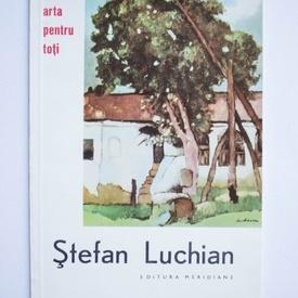Maria Benedict - Stefan Luchian