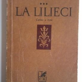 Marin Sorescu - La Lilieci. Cartea a III-a