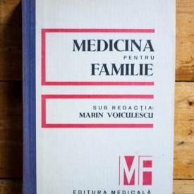 Marin Voiculescu (coord.) - Medicina pentru familie (editie hardcover)