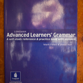 Mark Foley, Diane Hall - Advanced Learner`s Grammar. A self-study reference & practice book with answers