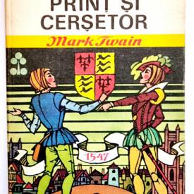 Mark Twain - Print si cersetor (editie hardcover)