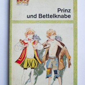 Mark Twain - Prinz und Bettelknabe (editie in limba germana)