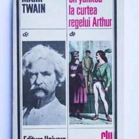 Mark Twain - Un yankeu la curtea regelui Arthur