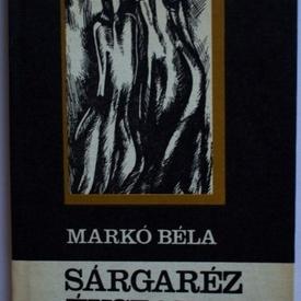 Marko Bela - Sargarez evszak (editie hardcover)