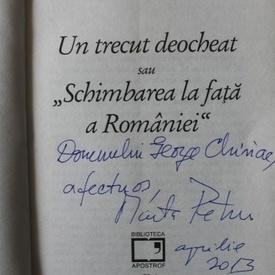 Marta Petreu - Un trecut deocheat sau Schimbarea la fata a Romaniei (cu autograf)
