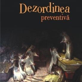 Matei Visniec - Dezordinea preventiva
