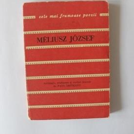 Meliusz Jozsef - Poeme. Cele mai frumoase poezii