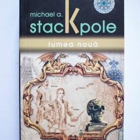 Michael A. Stackpole - Lumea noua