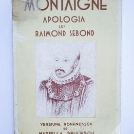 Michel de Montaigne - Apologia lui Raimond Sebond (editie interbelica)