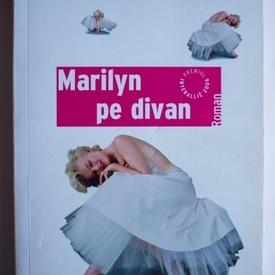 Michel Schneider - Marilyn pe divan