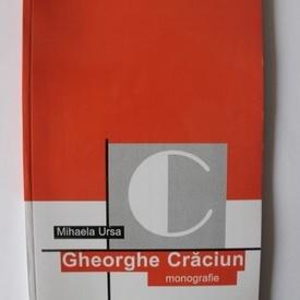 Mihaela Ursa - Gheorghe Craciun (monografie)