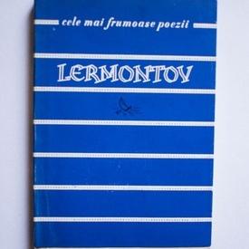 Mihail Lermontov - Poezii. Cele mai frumoase poezii