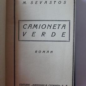 Mihail Sevastos - Camioneta verde (editie frumos relegata)