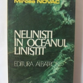 Mircea Novac - Nelinisti in oceanul linistit