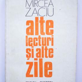 Mircea Zaciu - Alte lecturi si alte zile