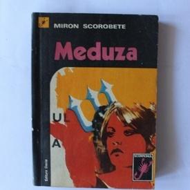 Miron Scorobete - Meduza