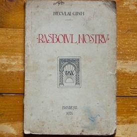 Neculai Cibin - Rasboiul nostru (editie interbelica)