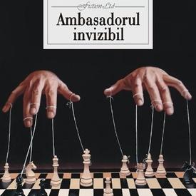 Nichita Danilov - Ambasadorul invizibil