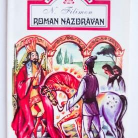 Nicolae Filimon - Roman nazdravan