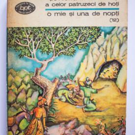 O mie si una de nopti - Povestea lui Ali Baba si a celor patruzeci de hoti (vol. 12 din serie)
