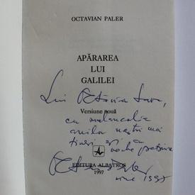 Octavian Paler - Apararea lui Galilei (cu autograf)