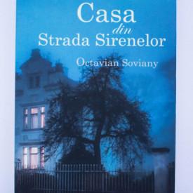 Octavian Soviany - Casa din Strada Sirenelor