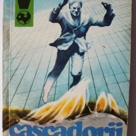 Odilon Cabat, Jacques Levy - Cascadorii