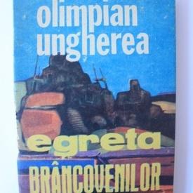 Olimpian Ungherea - Egreta Brancovenilor