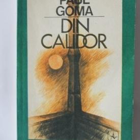Paul Goma - Din Calidor
