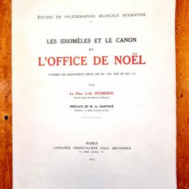 Pere J.-D. Petresco - Les idiomeles et le canon de l`office de Noel (d`apres des manuscrits grecs des XIe, XIIe, XIIe et XIVe s)
