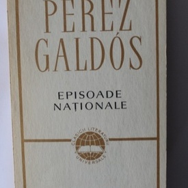 Perez Galdos - Episoade nationale