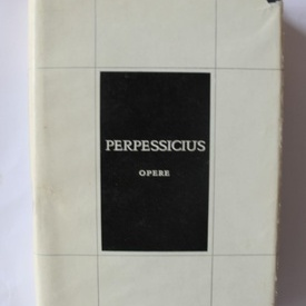 Perpessicius - Opere 11. Mentiuni critice (editie hardcover)