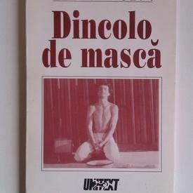 Radu Duda - Dincolo de masca (cu autograf)