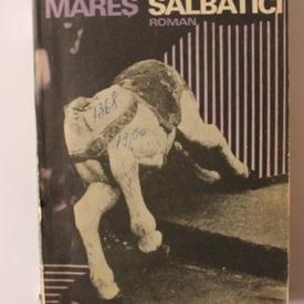 Radu Mares - Caii salbatici