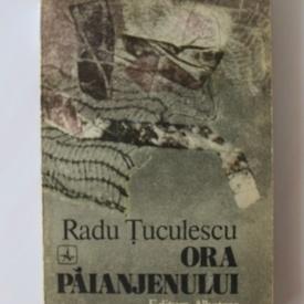 Radu Tuculescu - Ora paianjenului (cu autograf)